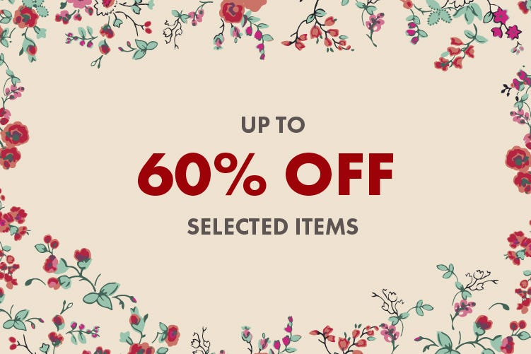 UP TO 60% OFF SELECTED ITEMS